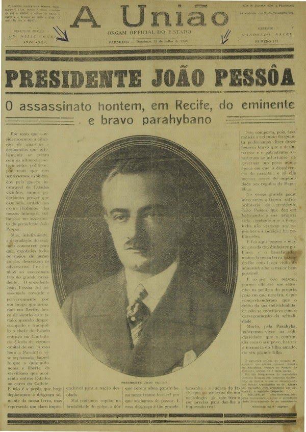 Capa do Jornal a União em 27 de julho de 1930, trazendo a morte João Pessoa — Foto: Reprodução/Jornal A União