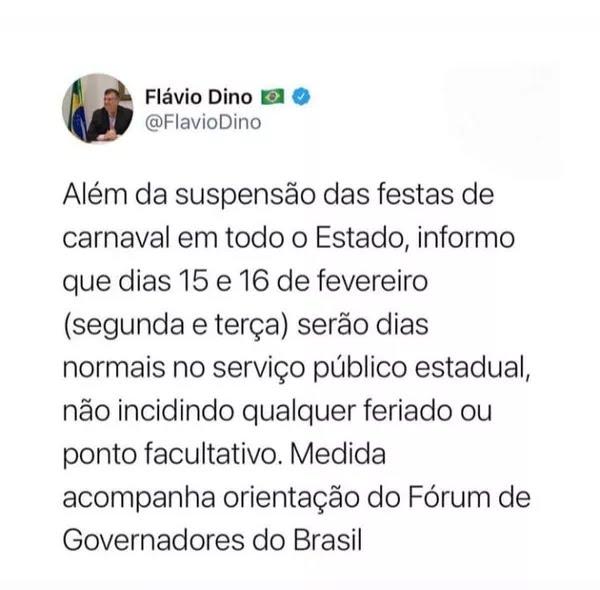 Governador Flávio Dino anunciou em rede social que não haverá feriado durante o Carnaval — Foto: Divulgação/Redes Sociais