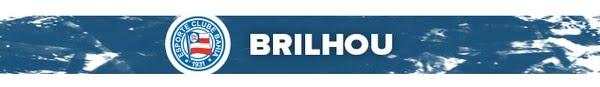 Brilhou; Bahia; Atuações — Foto: GloboEsporte.com