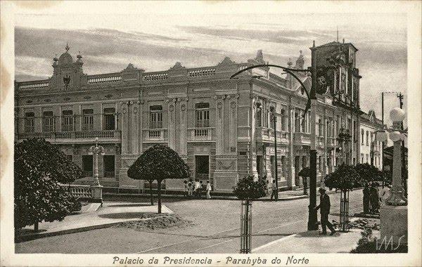 O palácio do governo estadual, localizado ao lado da praça Venâncio Neiva, no Centro da capital paraibana, em 1930 — Foto: Brasiliana Fotográfica Biblioteca Nacional